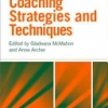 101 Coaching Strategies and Techniques