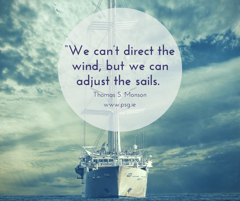 """We can't direct the wind, but we can"