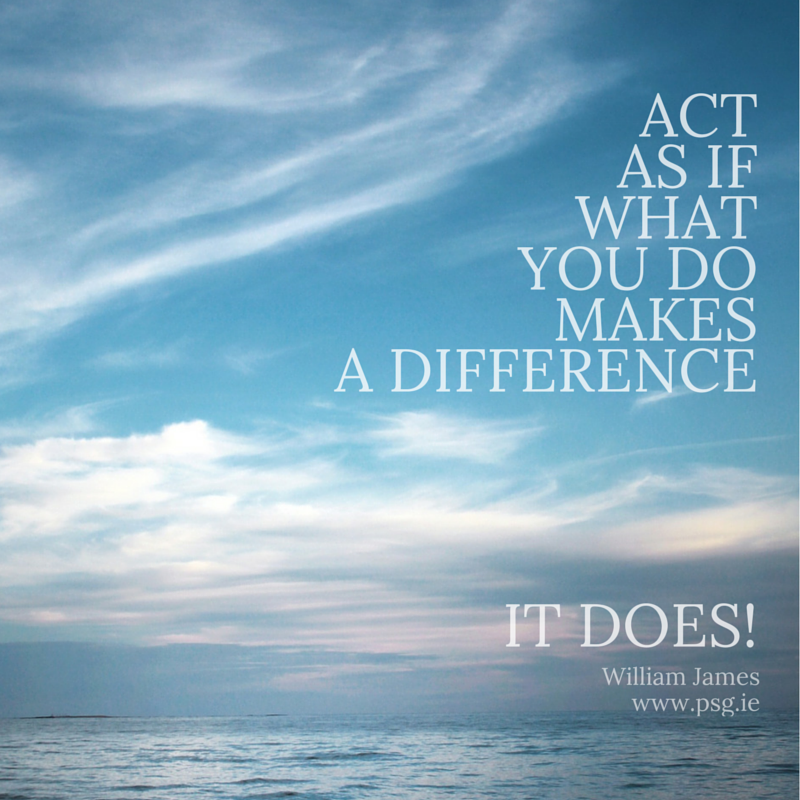 Act as if what you do makes a