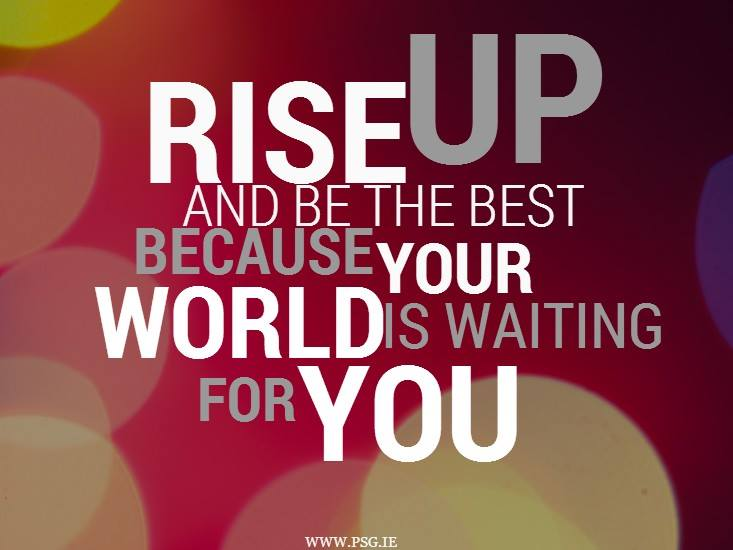 Rise up and be the best version