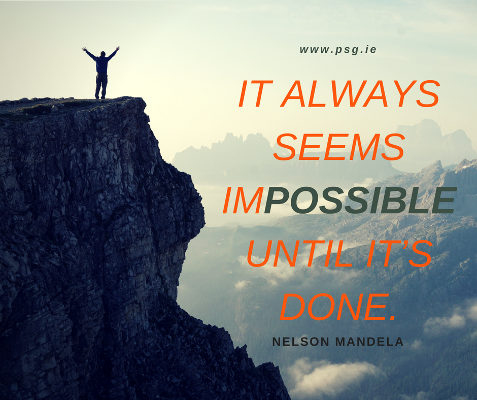 It always seems impossible until it's done.""